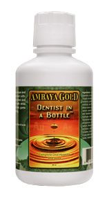 Dentist in a Bottle (1 pint)* Ambaya Gold