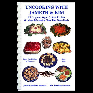 Un-Cooking with Jameth and Kim (book) HealthForce Nutritionals
